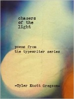 Tyler Knott Gregson, Chasers of the light, Tarcher Pedigree