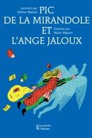 """Couverture de """"Pic de la Mirandole et l'ange jaloux"""""""