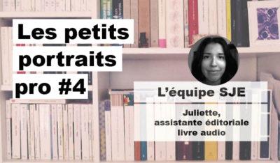 Portrait pro #4 – L'équipe SJE : Juliette