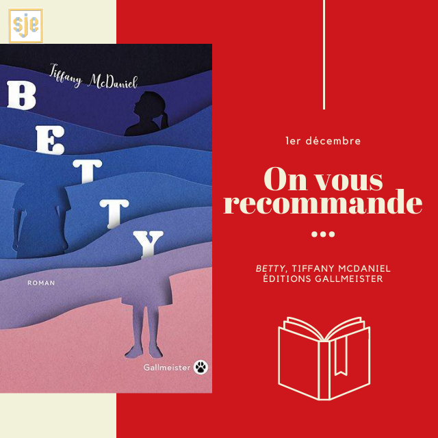 À glisser sous le sapin #1 : Betty de Tiffany McDaniel