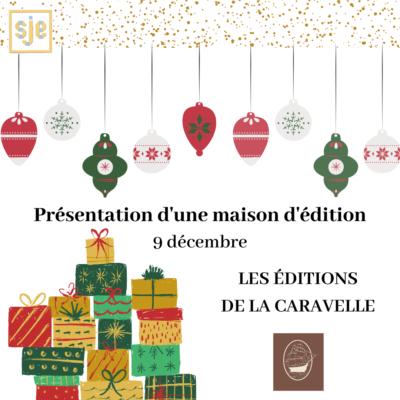 Une maison d'édition à découvrir #2 : les éditions de la Caravelle