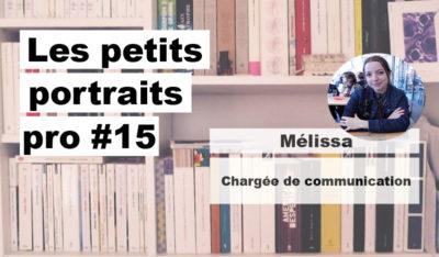 Portrait pro #15 Mélissa, chargée de communication