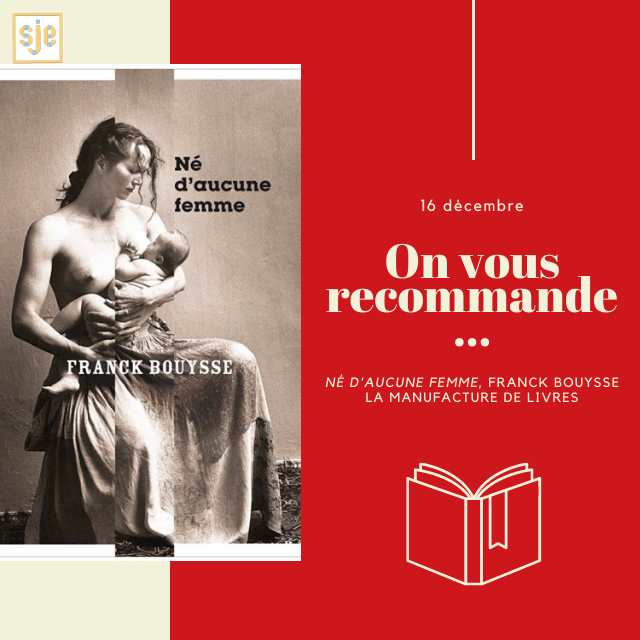 À glisser sous le sapin #4 : Né d'aucune femme (Franck Bouysse)
